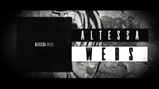 "Altessa - ""Webs"" Official Lyric Video w/ Download"