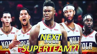 Do the New Orleans Pelicans have the next DYNASTY?