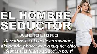 Audiolibro - EL HOMBRE SEDUCTOR