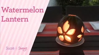 How to Make a Watermelon Lantern / Fruit Carving (2018)