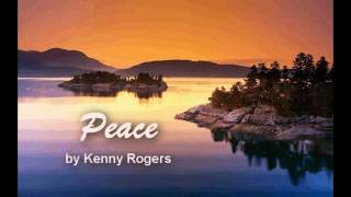 Kenny Rogers - Peace w/ Lyrics