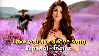 Selena Gomez Love you like a love song (Official Video) [Letra Español - English]