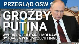 PRZEGLĄD OSW #12: Putin o Ukrainie, wybory w Mołdawii i Bułgarii, sytuacja polityczna w Nieczech