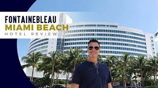Fontainbleau Hotel Miami Beach Review - Where To Stay In Miami Beach