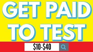 Get Paid To Test Websites ❇️ 2019 ❇️ $10-$40 PER TEST ❇️💗😜