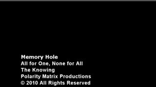 MEMORY HOLE - All for one, None for All