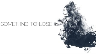Phedora - Something To Lose (Official Audio)