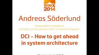 "Andreas Söderlund ""DCI - How to get ahead in system architecture"""