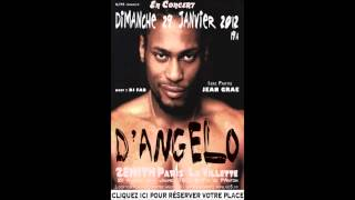 D'ANGELO - One Mo Gin - LIVE