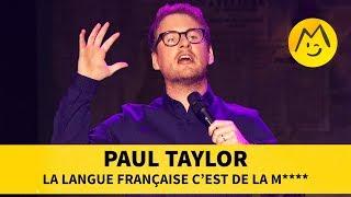 Paul Taylor - La langue française c