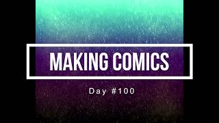 100 Days of Making Comics 100