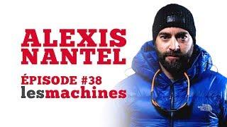 Épisode 38 - Alexis Nantel