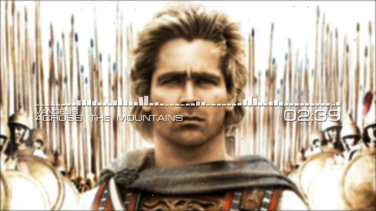 Vangelis - Across the Mountains (Alexander Soundtrack)