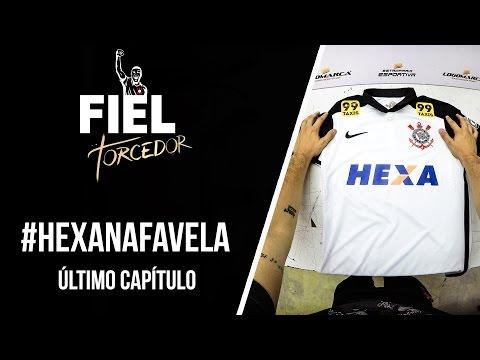 #HexaNaFavela - Último capítulo