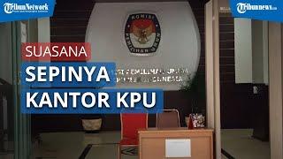 Kantor KPU RI Sepi Setelah Ditemukan 21 Karyawan Positif Covid-19