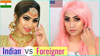 INDIAN vs FOREIGNER MAKEUP Challenge ... | #Fun #Tutorial #Anaysa