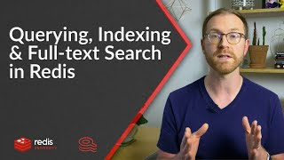 Querying, Indexing, and Full-text Search in Redis