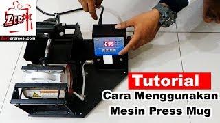 Tutorial Cara Menggunakan Mesin Press Mug