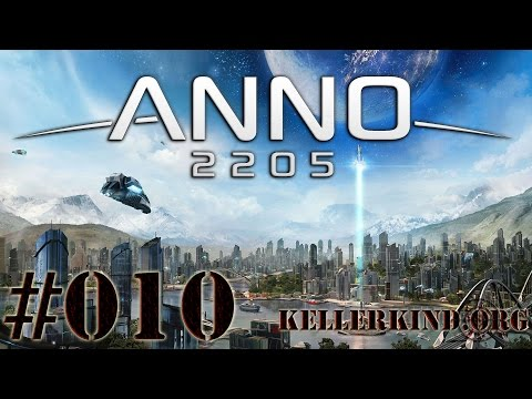 ANNO 2205 [HD|60FPS] #010 – Unsere Mega-City ★ Let's Play ANNO 2205
