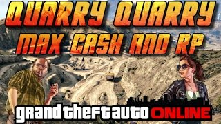 GTA Online[GTA5] Making Money Solo   Quarry Quarry   Max Cash and RP