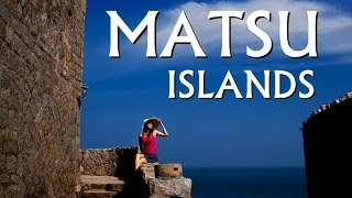 preview picture of video 'Trip to the Islands of Matsu/馬祖之旅'