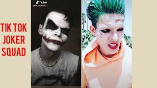 Tik tok famous Joker squad