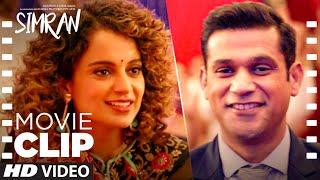 Wo Tumhe Pasand Karti Hai!   Simran   Movie Clip 1   Kangana Ranaut