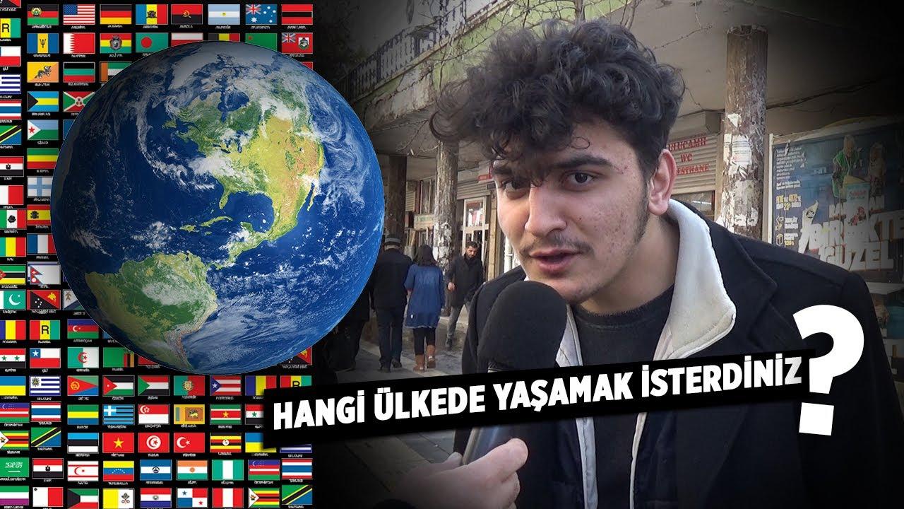 Hangi ülkede yaşamak isterdiniz?