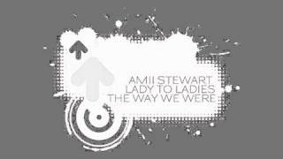 Amii Stewart - The Way We Were