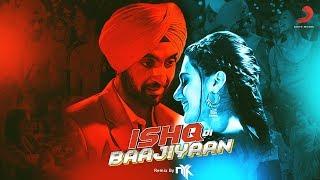 Ishq Di Baajiyaan   Official Remix By DJ NYK   Soorma   Diljit Dosanjh   Sony Music India