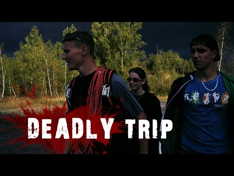 Deadly trip