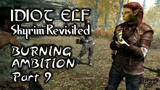 Skyrim Revisited - 079 - Burning Ambition - Part 9