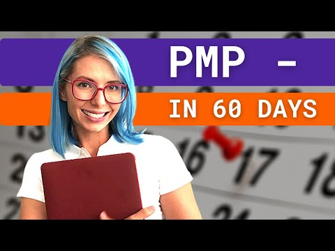 How to prepare for PMP in 60 days AND to pass it on the FIRST TRY ...