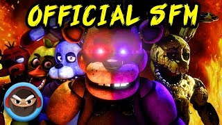 """(SFM) FNAF SONG """"Follow Me"""" OFFICIAL MUSIC VIDEO ANIMATION"""