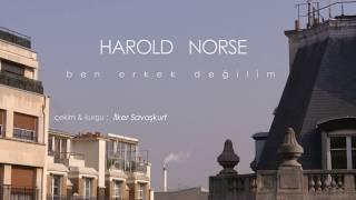 HAROLD NORSE - Ben Erkek Değilim