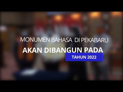 Monumen Bahasa di Pekanbaru akan dibangun pada tahun 2022