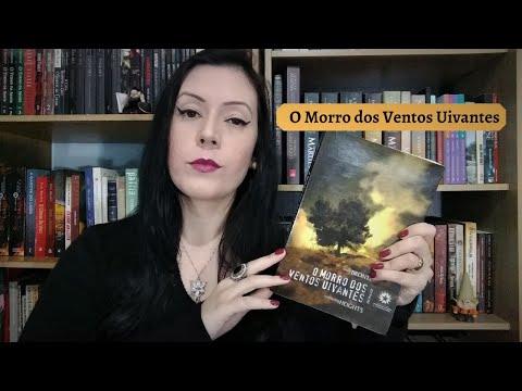 O Morro dos Ventos Uivantes (Emily Brontë)