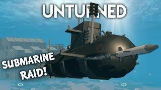 Unturned | Submarine Raid! (Roleplay Survival)