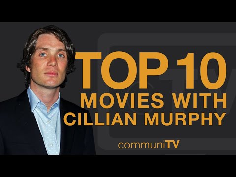 Top 10 Cillian Murphy Movies