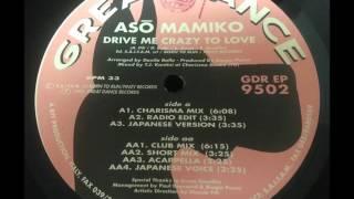 Asō Mamiko – Drive Me Crazy To Love