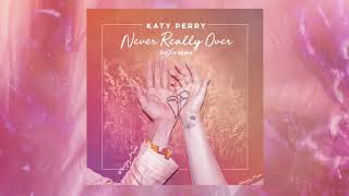 Katy Perry   Never Really Over (Remix) #SmallTalk
