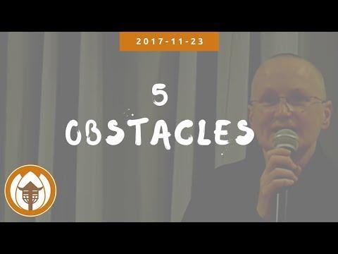 5 Obstacles - Sr Đào Nghiêm, Lay day (Fr) 2017.11.23
