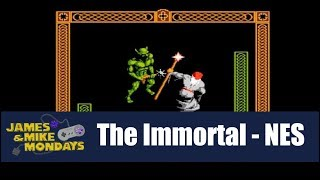 The Immortal (NES) James & Mike Mondays