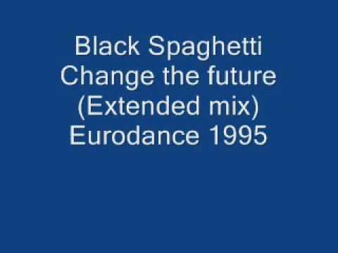 Black Spaghetti Change the future Extended mix Eurodance 1995 wmv