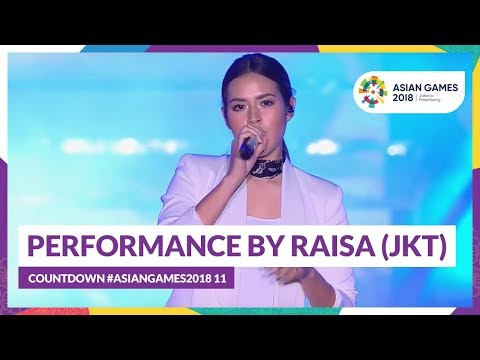 Countdown  asiangames2018 11   performance by raisa  jkt