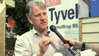 IBS 2015 - Science behind HouseWraps w/ Mark LaLiberte - DuPont Tyvek Booth