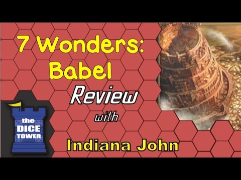 Indiana John (The Dice Tower) Reviews 7 Wonders: Babel