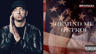 Eminem - Remind me Intro (Revival)