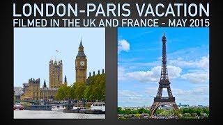 London And Paris Vacation - Traveling Robert