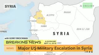 Major US Military Escalation in Syria